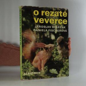 náhled knihy - O rezaté veverce