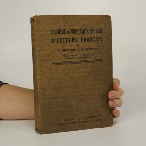 náhled knihy - Recueil de morceaux choisis d'auteurs francais (je lehce cítit zatuchlinou)