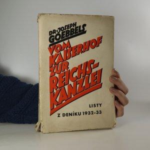 náhled knihy - Vom Kaiserhof zur Reichskanzlei. Listy z deníku 1932-33