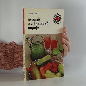 náhled knihy - Ovocné a zeleninové nápoje