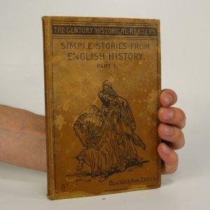 náhled knihy - Simple Stories from English History. Part I. (je lehce cítit zatuchlinou)