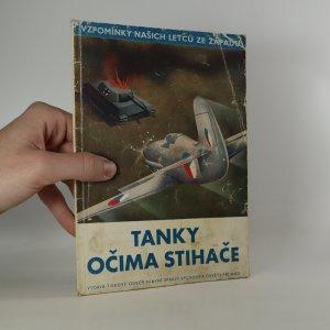 náhled knihy - Tanky očima stihače (Vzpomínky našich letců ze západu)