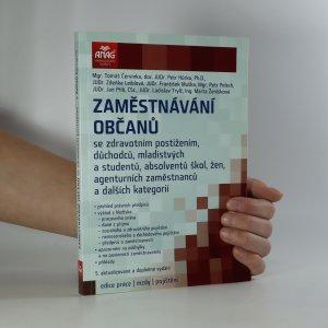 náhled knihy - Zaměstnávání občanů se zdravotním postižením, důchodců, mladistvých a studentů, absolventů škol, žen, agenturních zaměstnanců a dalších kategorií