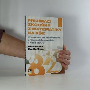 náhled knihy - Přijímací zkoušky z matematiky na VŠE. Kompletní soubor variant přijímacích zkoušek v roce 2008