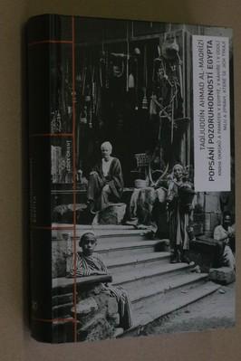náhled knihy - Popsání pozoruhodností Egypta : kniha okrsků a památek v Egyptě, v Káhiře i v údolí Nilu a zprávy, které se jich týkají