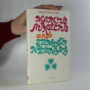 náhled knihy - Marcus Aurelius aneb Semestr něžnosti