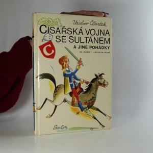 náhled knihy - Císařská vojna se sultánem a jiné pohádky na motivy lidových písní