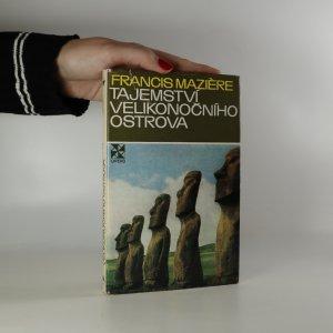 náhled knihy - Tajemství Velikonočního ostrova. Oči se dívají na hvězdy