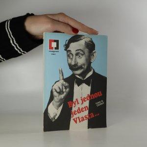 náhled knihy - Byl jednou jeden Vlasta... O králi českých komiků