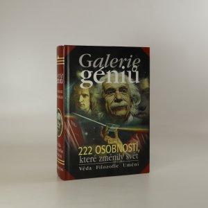 náhled knihy - Galerie géniů. 222 osobností, které změnily svět (voní lakem)