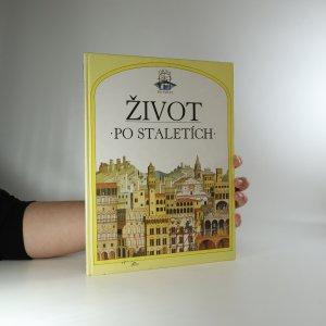 náhled knihy - Život po staletích (je cítit lakem, knižní blok vevázán vzhůru nohama)