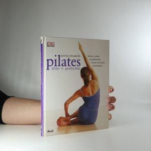 náhled knihy - Pilates. Tělo v pohybu (je cítit lakem)