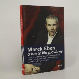 náhled knihy - Marek Eben a hosté Na plovárně (voní lakem)