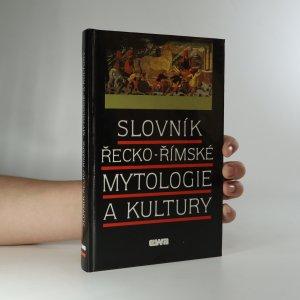 náhled knihy - Slovník řecko-římské mytologie a kultury