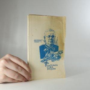 náhled knihy - Sluha Boží Antonín Cyril Stojan. K 70. výročí jeho smrti