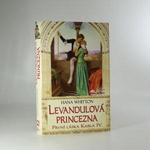 náhled knihy - Levandulová princezna. První láska Karla IV.