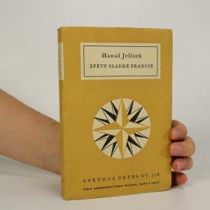 náhled knihy - Zpěvy sladké Francie (voní lakem)