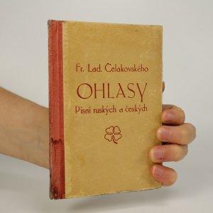 náhled knihy - Ohlasy písní ruských a českých (voní lakem)