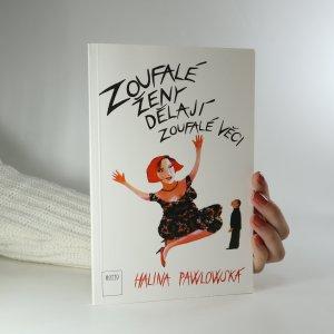 náhled knihy - Zoufalé ženy dělají zoufalé věci