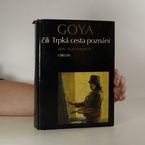 náhled knihy - Goya. Trpká cesta poznání