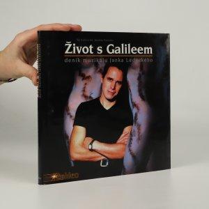 náhled knihy - Život s Galileem. Deník muzikálu Janka Ledeckého