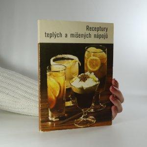 náhled knihy - Receptury teplých a míšených nápojů