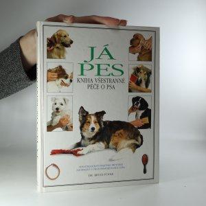 náhled knihy - Já, pes. Kniha všestranné péče o psa