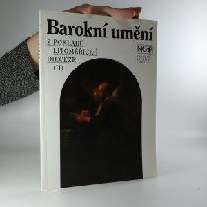 náhled knihy - Barokní umění. Z pokladů litoměřické diecéze