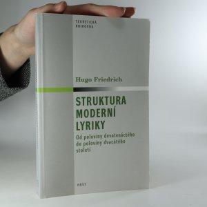 náhled knihy - Struktura moderní lyriky. Od poloviny devatenáctého do poloviny dvacátého století