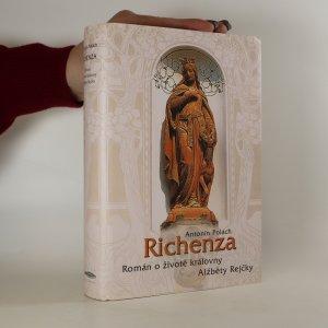náhled knihy - Richenza. Román o životě královny Alžběty Rejčky (Poškozeno, viz foto)