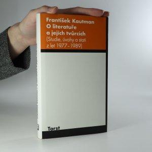 náhled knihy - O literatuře a jejích tvůrcích. Studie, úvahy a stati z let 1977-1989