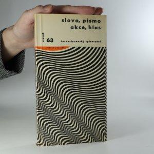 náhled knihy - Slovo, písmo, akce, hlas. K estetice kultury technického věku. Výběr z esejů, manifestů a uměleckých programů druhé poloviny 20. století