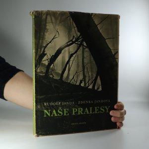 náhled knihy - Naše pralesy (je cítit kouřem)