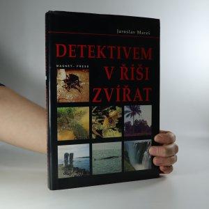 náhled knihy - Detektivem v říši zvířat (je cítit kouřem)