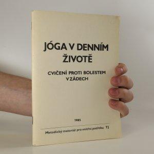 náhled knihy - Jóga v každodenním životě. Cvičení proti bolestem v zádech