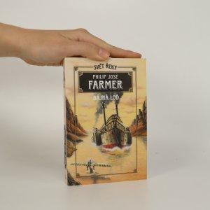 náhled knihy - Svět řeky (2). Bájná loď