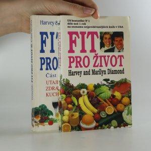 náhled knihy - Fit pro život. 1.-2. díl. (2 svazky).
