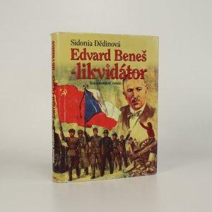 náhled knihy - Edvard Beneš - likvidátor