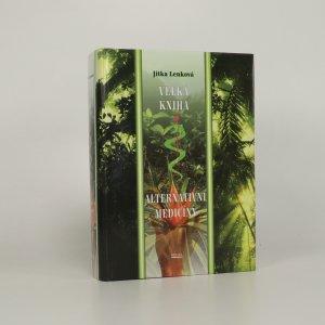 náhled knihy - Velká kniha alternativní medicíny