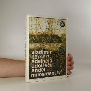 náhled knihy - Adelheid, Údolí včel, Anděl milosrdenství