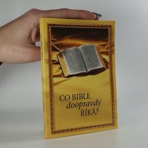 náhled knihy - Co Bible doopravdy říká?