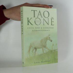 náhled knihy - Tao koně. Cesta ženy k uzdravení a transformaci