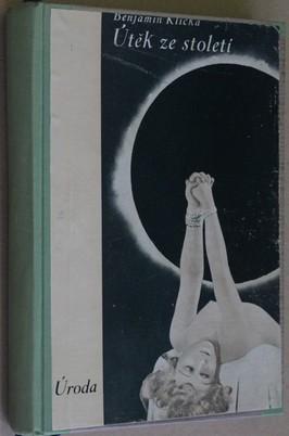 náhled knihy - Útěk ze století : román