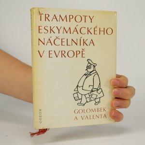 náhled knihy - Trampoty eskymáckého náčelníka v Evropě. Nejtěžší léta Jana Welzla