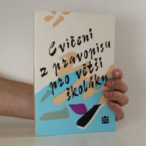 náhled knihy - Cvičení z pravopisu pro větší školáky