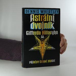 náhled knihy - Astrální dvojník Gifforda Hillaryho