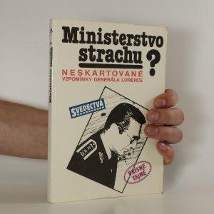 náhled knihy - Ministerstvo strachu? Neskartované vzpomínky generála Lorence