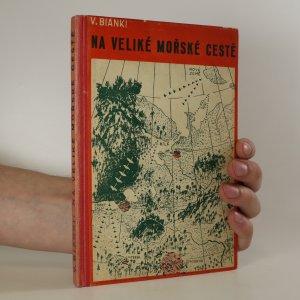 náhled knihy - Na veliké mořské cestě
