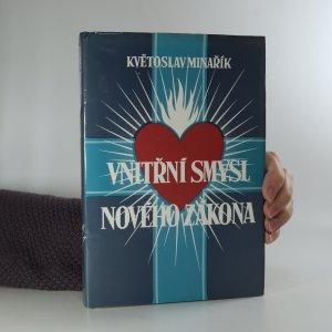 náhled knihy - Vnitřní smysl Nového zákona (je lehce cítit kouřem)