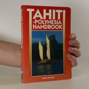 náhled knihy - Tahiti-Polynesia Handbook